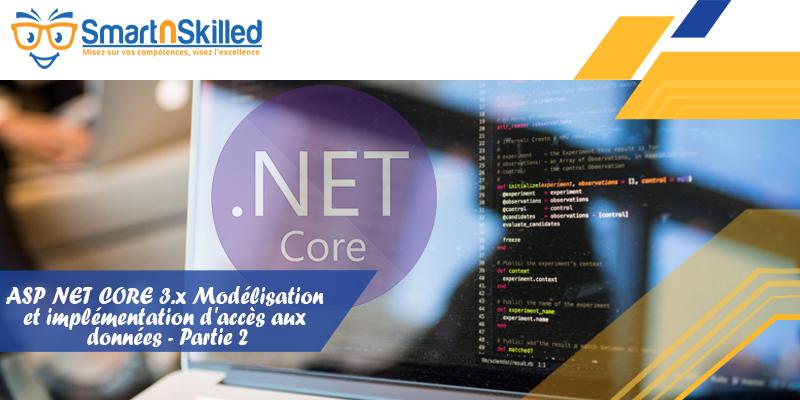 ASP NET CORE 3.x Modélisation et implémentation d'accès aux données - Partie 2
