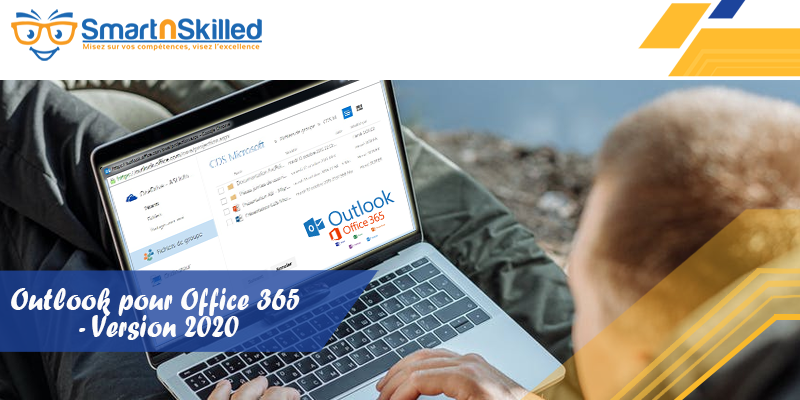 Outlook pour Office 365 - Version 2020